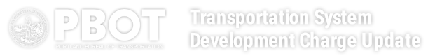 PBOT Transportation System Development Charge Update